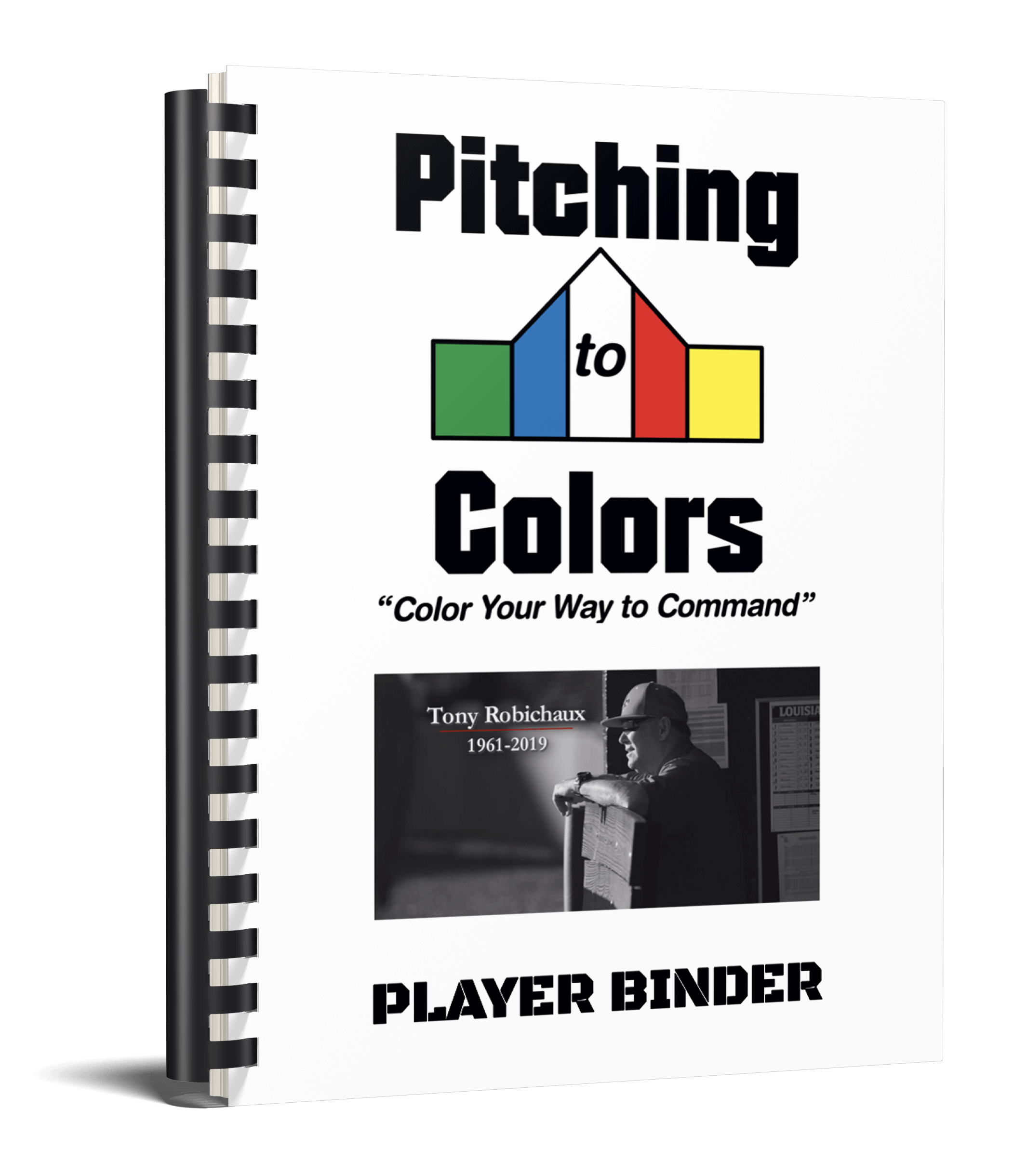 Coach Robichaux's Pitching To Colors Player Binder